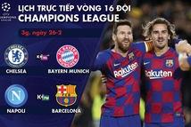 Lịch trực tiếp Champions League: Chelsea gặp Bayern Munich, Napoli - Barca