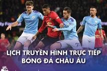 Lịch trực tiếp bóng đá châu Âu 7-3: Rực lửa derby Madrid và Manchester