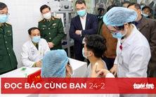 Đọc báo cùng bạn 24-2: Người Việt sẽ được tiêm vắcxin COVID-19 miễn phí
