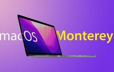 Làm sao tải, cài đặt HĐH mới MacOS Monterey phát hành ngày 25-10?
