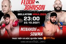 Bellator MMA và tham vọng chinh phục thị trường Nga