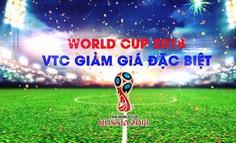 VTC giảm giá dịch vụ đồng hành cùngWorld Cup 2018