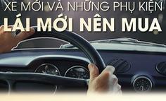 Xe ôtô mới và những phụ kiện nên mua
