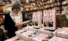 """Nước Mỹ trong 'Lửa và cuồng nộ' - Kỳ 4: Cơn sốt mang tên """"Fire and Fury"""""""