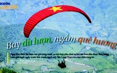 Bản sắc Việt: Bay dù lượn, ngắm quê hương