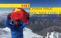 Hoàng Lê Giang phất cờ Tổ quốc tung bay trên đỉnh núi cao nhất châu Âu