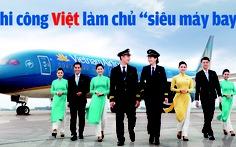 Phi công Việt học làm chủ 'siêu máy bay' Vietnam Airlines