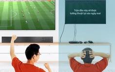 Xem giải ngoại hạng Anh độc quyền miễn phí trên TV QLED
