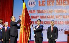 Trường ĐH đầu tiên ở Đông Dương kỷ niệm 115 năm thành lập
