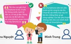 Tuổi nào xài smartphone hợp lý nhất? Ai cũng... có lý!