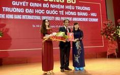 PGS.TS Hồ Thanh Phong làm hiệu trưởng ĐH Quốc tế Hồng Bàng
