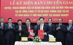 Chuyển giao 5 doanh nghiệp giao thông sang Ủy ban Quản lý vốn nhà nước
