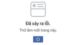 Facebook đang bị lỗi trên diện rộng