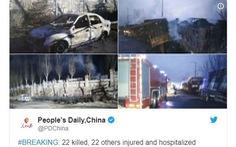 Nổ kinh hoàng ở Trung Quốc, ít nhất 22 người chết