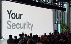 Google khẳng định Android an toàn hơn bao giờ hết nếu…