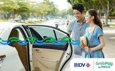 Khách hàng BIDV hưởng ưu đãi từ GrabPay by Moca