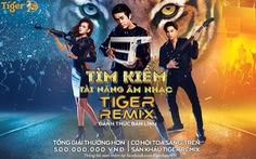 Đánh thức bản lĩnh cùng siêu sao ca nhạc trên sân khấu Tiger Remix 2019