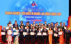 Vinh danh 60 doanh nghiệp tiêu biểu vì người lao động năm 2018