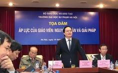 Bộ trưởng Phùng Xuân Nhạ: không thể vì áp lực mà đi ngược chuẩn mực