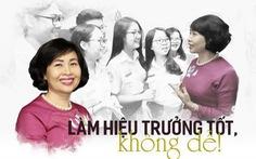 GS.TS Mai Hồng Quỳ: làm hiệu trưởng tốt, không dễ!