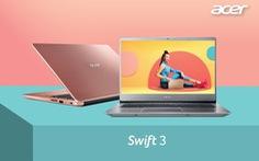 """Hiệu quả vượt trội với dòng laptop """"siêu mỏng, siêu nhẹ"""" Acer Swift Series"""