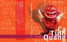 Cá tính Quảng - Một cuốn sách… bất bình thường