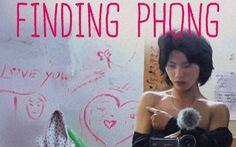 Phim về người chuyển giới 'Đi tìm Phong' trụ rạp 2 tuần ở Pháp