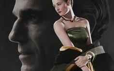 Ứng viên Oscar Phantom Thread: làm mọi thứ để giữ lửa tình yêu