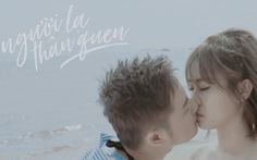 Thanh Duy táo bạo ướt át trong MV Người lạ thân quen
