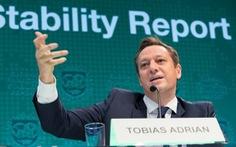 IMF: Hệ thống tài chính toàn cầu đang giống như giai đoạn tiền khủng hoảng