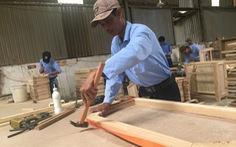 Nhiều đơn hàng từ EU, Mỹ bị hủy, ngành gỗ thiệt hại nặng