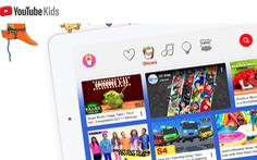 YouTube sẽ có kênh tuyển nội dung riêng cho trẻ em