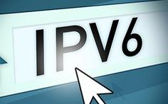 Việt Nam thuộc tốp 10 thế giới về sử dụng địa chỉ IPv6