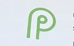 Android P càng thông minh, người dùng càng lo