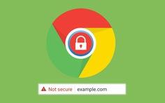 Chrome sẽ xóa thông báo an toàn khỏi các trang web HTTPS từ tháng 9