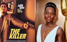 Ngô Vũ Sâm sẽ làm The Killer phiên bản nữ với Lupita Nyong'O