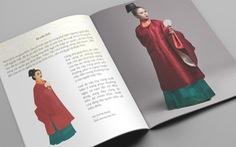 Gây quỹ xuất bản sách Dệt nên triều đại về trang phục thời Lê sơ