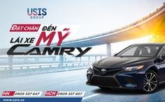 """Chương trình """"Đặt chân đến Mỹ - Lái xe Camry"""" cùng USIS Group"""