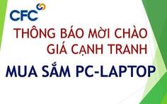 CFC thông báo mời chào giá cạnh tranh