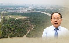 Diễn tiến vụ bán 32ha đất khiến ông Tất Thành Cang bị đề xuất kỷ luật