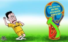 Bản quyền World Cup: VTV quên U23 rồi sao?