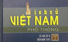Tạm dừng phát hành bộ sách 'Lịch sử Việt Nam phổ thông'