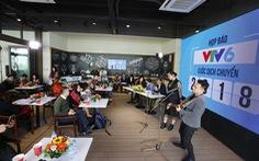Đại chuyển dịch của VTV6: Thế hệ trẻ mới sẽ là thế hệ số