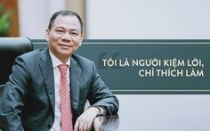 Ông Phạm Nhật Vượng: Thế giới phải biết Việt Nam trí tuệ, đẳng cấp