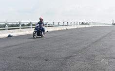 Sau hơn 6 năm xây dựng, cầu 600 tỉ sắp... khánh thành