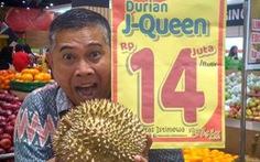 Sầu riêng Indonesia bán ngàn đô mỗi trái