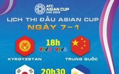 Lịch truyền hình Asian Cup 2019 ngày 7-1