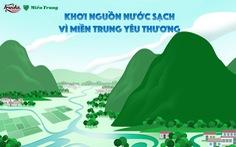 Giúp người dân miền Trung tiếp cận nguồn nước sạch