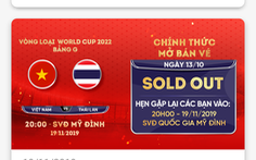 VFF tuyên bố hết vé trận Việt Nam gặp UAE và Thái Lan