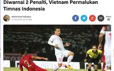 Liputan6: 'Tuyển Việt Nam khiến Indonesia xấu mặt'